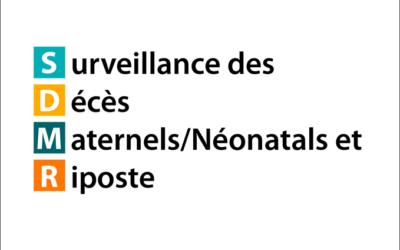 Surveillance des Décès Maternels/Néonatals et Riposte