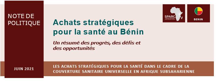 Achats stratégiques pour la santé dans le cadre de la Couverture Sanitaire Universelle (CSU) au Bénin